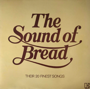Bread - The Sound Of Bread: Their 20 Finest Songs (LP) (G-VG/VG)